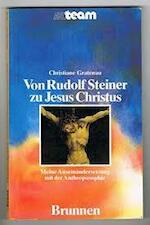 Van rudolf steiner tot jezus christus - Gratenau (ISBN 9789090046501)