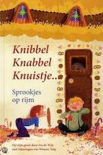 Knibbel, knabbel, knuistje... - Ivo de Wijs (ISBN 9789491037108)