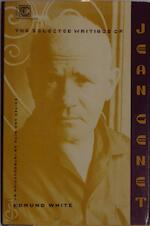 The selected writings of Jean Genet - Jean Genet, Edmund White (ISBN 9780880013314)