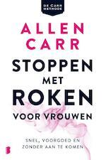 Stoppen met roken voor vrouwen - Allen Carr (ISBN 9789022585894)