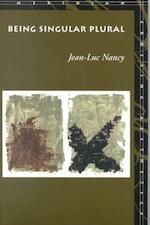 Being Singular Plural - Jean-Luc Nancy (ISBN 9780804739757)