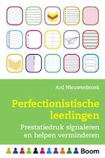 Perfectionistische leerlingen - Ard Nieuwenbroek (ISBN 9789024426379)