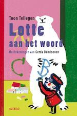Lotte aan het woord - Toon Tellegen (ISBN 9789045113210)