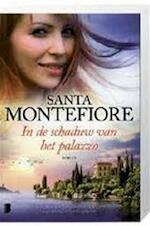 In de schaduw van het palazzo - Santa Montefiore (ISBN 9789022560679)