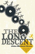 The Long Descent - John Michael Greer (ISBN 9780865716094)