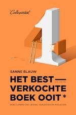 Het bestverkochte boek ooit (met deze titel) - Sanne Blauw (ISBN 9789082942118)