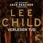Verleden tijd - Lee Child (ISBN 9789024582303)