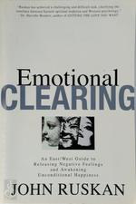 Emotional Clearing - John Ruskan (ISBN 9780962929533)