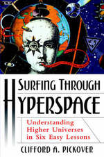 Surfing Through Hyperspace - Clifford A. Pickover (ISBN 9780195142419)