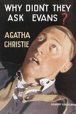 Why Didn't They Ask Evans? - Agatha Christie (ISBN 9780007354603)