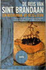 De reis van Sint Brandaan - Unknown (ISBN 9789057137747)
