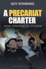 A Precariat Charter - Guy Standing (ISBN 9781472510396)
