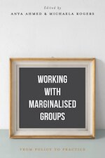 Working with Marginalised Groups - Anya Ahmed (ISBN 9781137559562)
