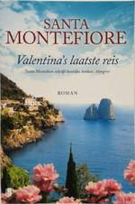Valentina s laatste reis - Santa Montefiore (ISBN 9789022565483)