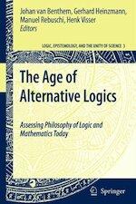 The Age of Alternative Logics - (ISBN 9781402050114)