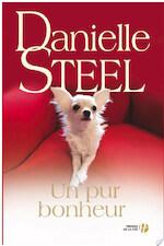 Un pur bonheur - Danielle Steel (ISBN 9782258115385)