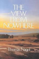 The View from Nowhere - Thomas Nagel (ISBN 9780195056440)