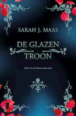 De glazen troon - Sarah J. Maas (ISBN 9789463628723)