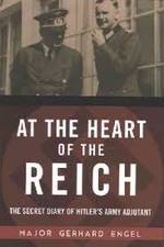 At the Heart of the Reich - Gerhard Engel (ISBN 9781510711556)