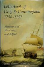 Letterbook of Greg & Cunningham 1756-57 - Thomas M. Truxes (ISBN 9780197262191)