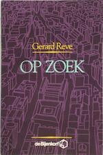 Op Zoek - Gerard Reve (ISBN 9789071442650)