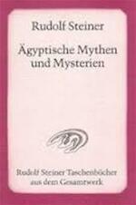 Ägyptische Mythen und Mysterien - Rudolf Steiner (ISBN 9783727466007)