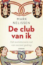 De club van ik - Mark Nelissen (ISBN 9789401411387)