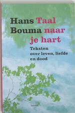 Taal naar je hart - Hans. Bouma (ISBN 9789020961942)