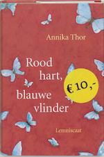 Rood hart, blauwe vlinder - Annika Thor (ISBN 9789056376703)