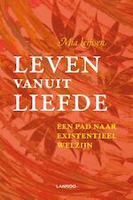 Leven vanuit liefde - Mia Leijssen (ISBN 9789401411547)