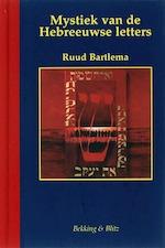 Mystiek van de Hebreeuwse letters - R. Bartlema (ISBN 9789061095903)