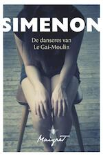 De danseres van de Gai-Moulin - Georges Simenon (ISBN 9789085426035)