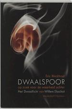 Dwaalspoor - Eric Rinckhout (ISBN 9789085420477)