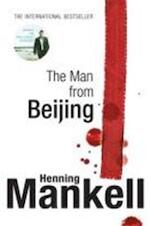The Man from Beijing - Henning Mankell (ISBN 9780099555353)