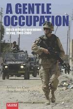 A gentle occupation - Arthur ten Cate, Thijs Brocades Zaalberg (ISBN 9789087282226)