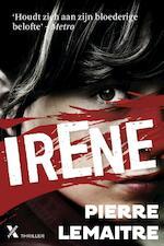 Irene - Pierre Lemaitre (ISBN 9789401603775)