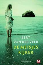 De meisjeskijker - Bert van der Veer (ISBN 9789460680618)