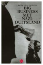 Big business met nazi-Duitsland - Jac.R. Pauwels (ISBN 9789064451294)