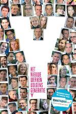 Het Nieuwe Werken volgens Generatie Y - Tamar van der Riet, Sofia Skoblikov, Peter Becker, Gerben Jacobs, Ronald Katoen, Jan Krans (ISBN 9789059725584)