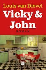 Vicky en John - Louis van Dievel (ISBN 9789460012884)