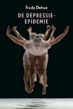 De depressie-epidemie - Trudy Dehue (ISBN 9789046704950)