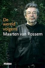 De wereld volgens Maarten van Rossem - Maarten van Rossem (ISBN 9789046800232)