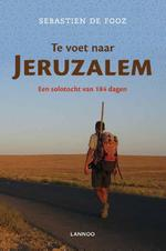 Te voet naar Jeruzalem - Sebastien de Fooz (ISBN 9789020997743)