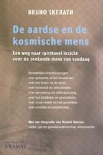 De aardse en de kosmische mens - Bruno Skerath (ISBN 9789079552740)