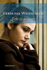 Licht in de nacht - Gerda van Wageningen (ISBN 9789059778849)