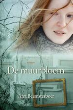 De muurbloem - Afra Beemsterboer (ISBN 9789020533446)
