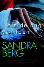 Als de dag van toen - Sandra Berg (ISBN 9789401901338)