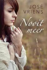 Nooit meer - José Vriens (ISBN 9789401902724)