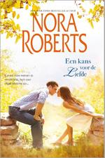 Een kans voor de liefde - Nora Roberts (ISBN 9789461999634)