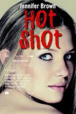 Hot shot - Jennifer Brown (ISBN 9789026612947)